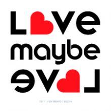 Love, maybe love