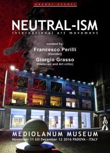 """neutral-ism, international art movement"", esposizione collettiva presso mag - mediolanum art galler"